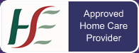 HSE Approved Home Care Provider